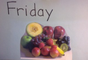 Friday - fresh fruit!